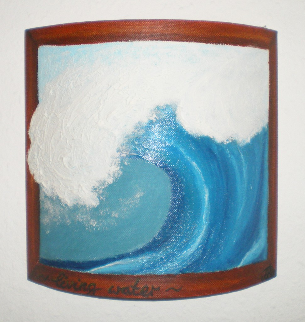 Wave / Living Water