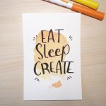 "Aquarellkarte mit Handlettering ""Eat sleep create"""