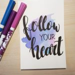 "Aquarellkarte mit Handlettering ""Follow your heart"""
