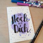 """Aquarellkarte mit Handlettering """"Ein Hoch auf dich"""""""