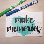 "Aquarellkarte mit Handlettering ""make memories"""