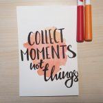 "Aquarellkarte mit Handlettering ""Collect moments not things"""