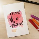 "Aquarellkarte mit Handlettering ""One of a kind"""